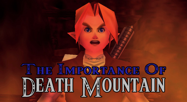 The Importance of Death Mountain.