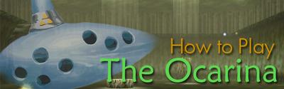 How To Play The Ocarina