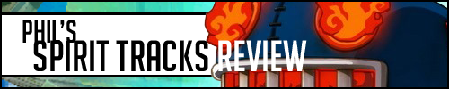 Spirit Tracks Review Banner