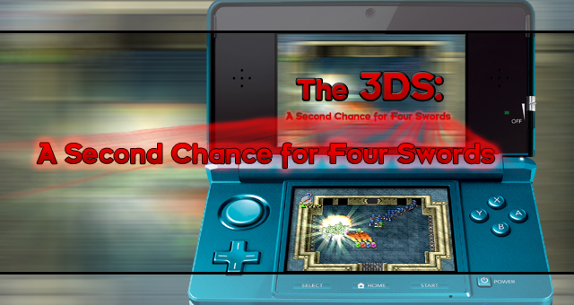 The 3DS: A Second Chance for Four Swords