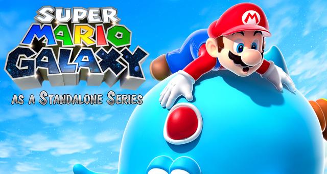 Super Mario Galaxy as a Standalone Series