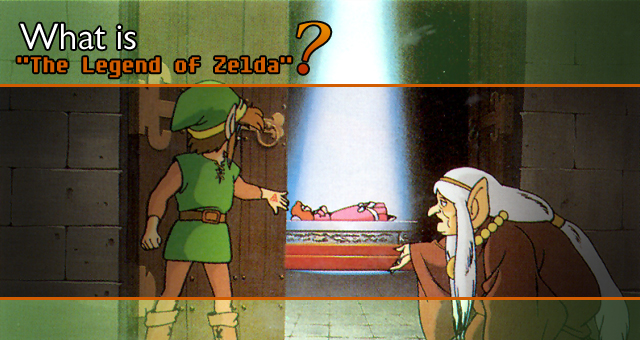 "What is ""The Legend of Zelda""?"