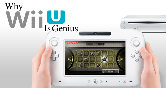 Why Wii U is Genius