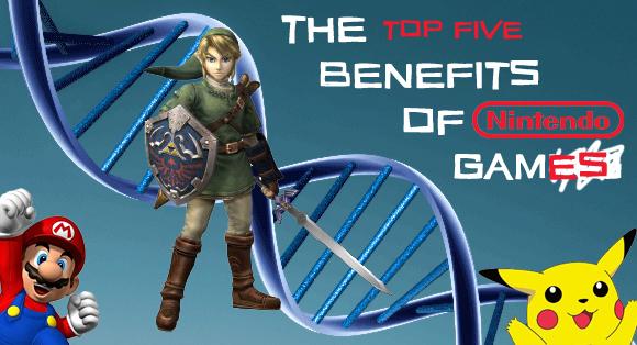 The Top Five Benefits of Nintendo Games