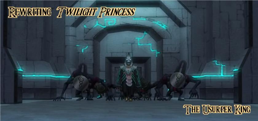Rewriting Twilight Princess The Usurper King Zelda Dungeon