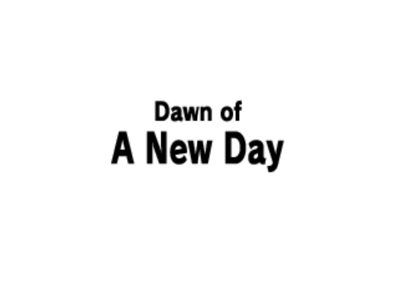 Dawn-of-a-New-Day.png