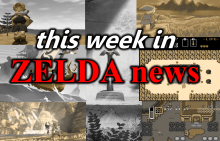 This Week in Zelda News, Part Two