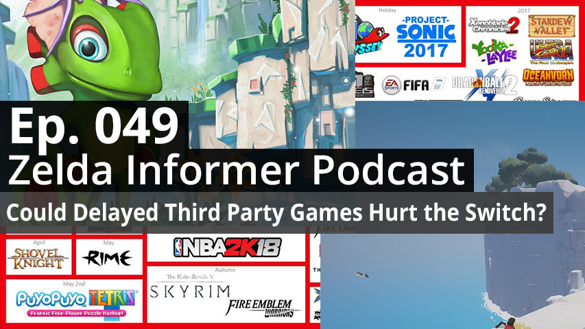 ZI Podcast Ep. 049 - Could Delayed Third Party Games Hurt the Switch?
