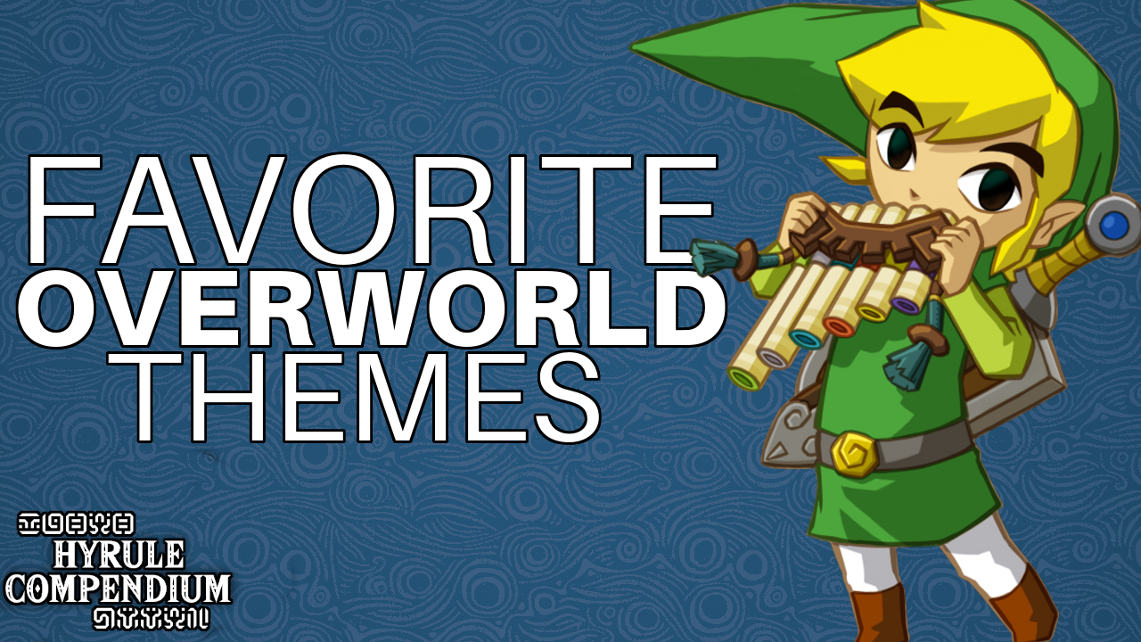 What are the Best Overworld Themes in Zelda? - Hyrule Compendium