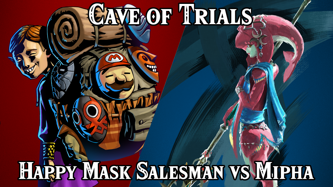 Cave of Trials: Week 23 - Mipha VS Happy Mask Salesman