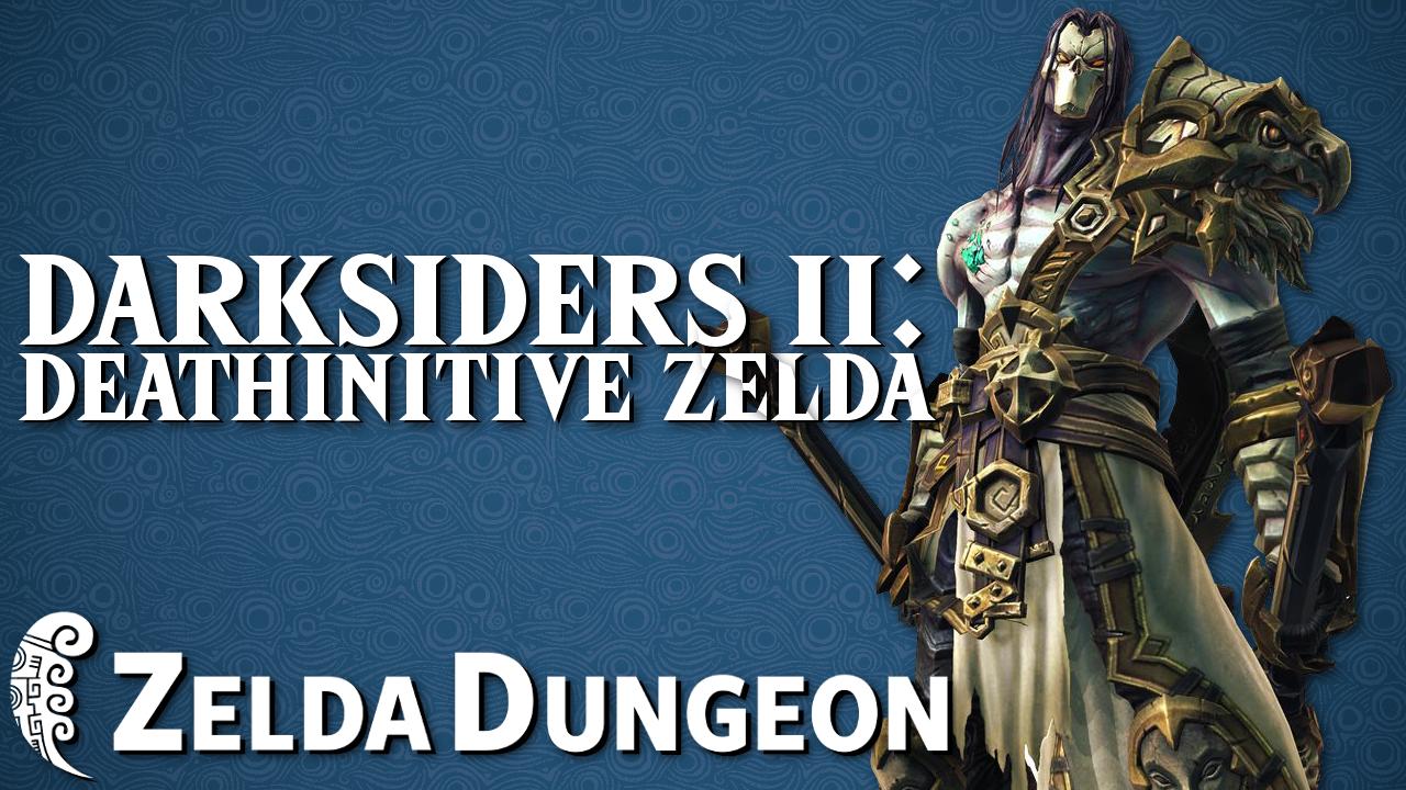 Inspired by Zelda: Darksiders II is a Deathinitive Zelda Experience