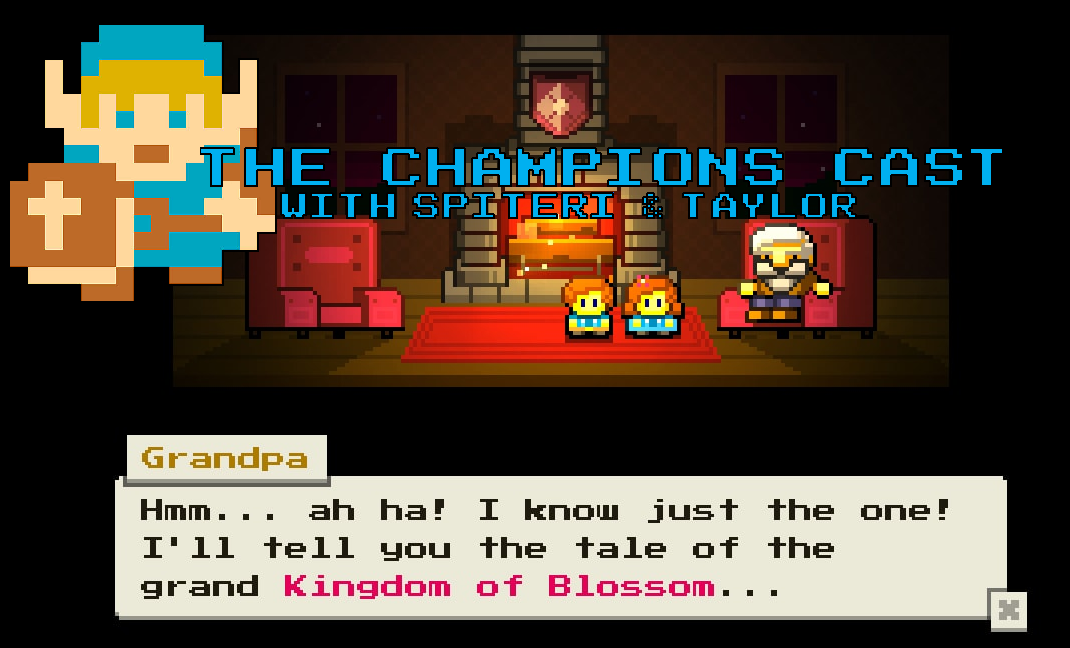 Inspired By Zelda: Chatting with Blossom Tales' Lead Developer on The Champions' Cast - Episode 12