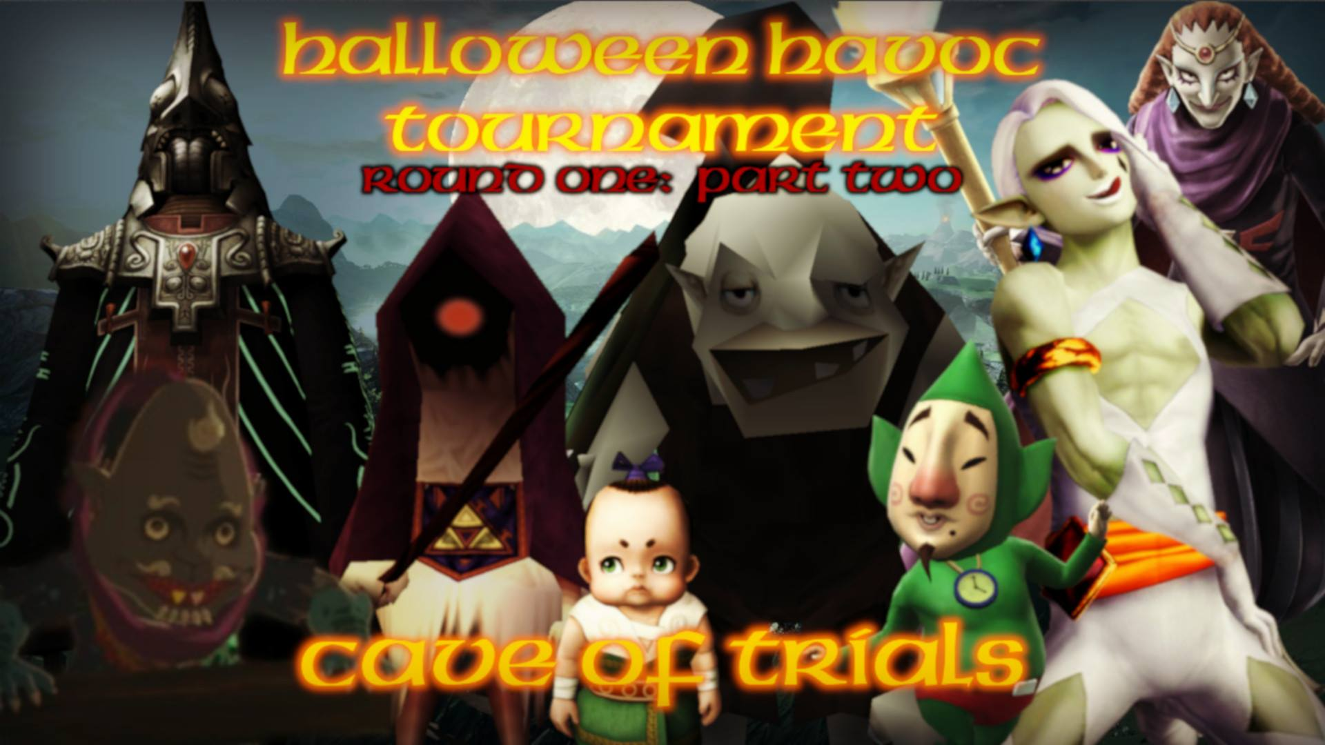 Cave of Trials: The Second Half for Round One of the Halloween Havoc Tournament Lurks Forth!