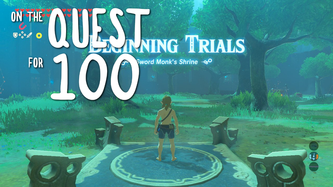 On the Quest for 100: Get in There, Complete the Trial of the Sword, and Don't Come Out Until the Master Sword is Upgraded!