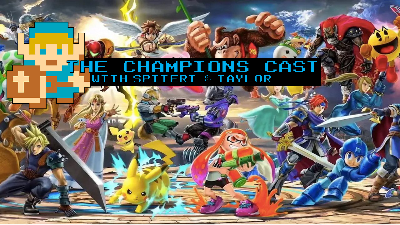 Super Smash Bros. Ultimate Reactions and Impressions in The Champions' Cast - Episode 37