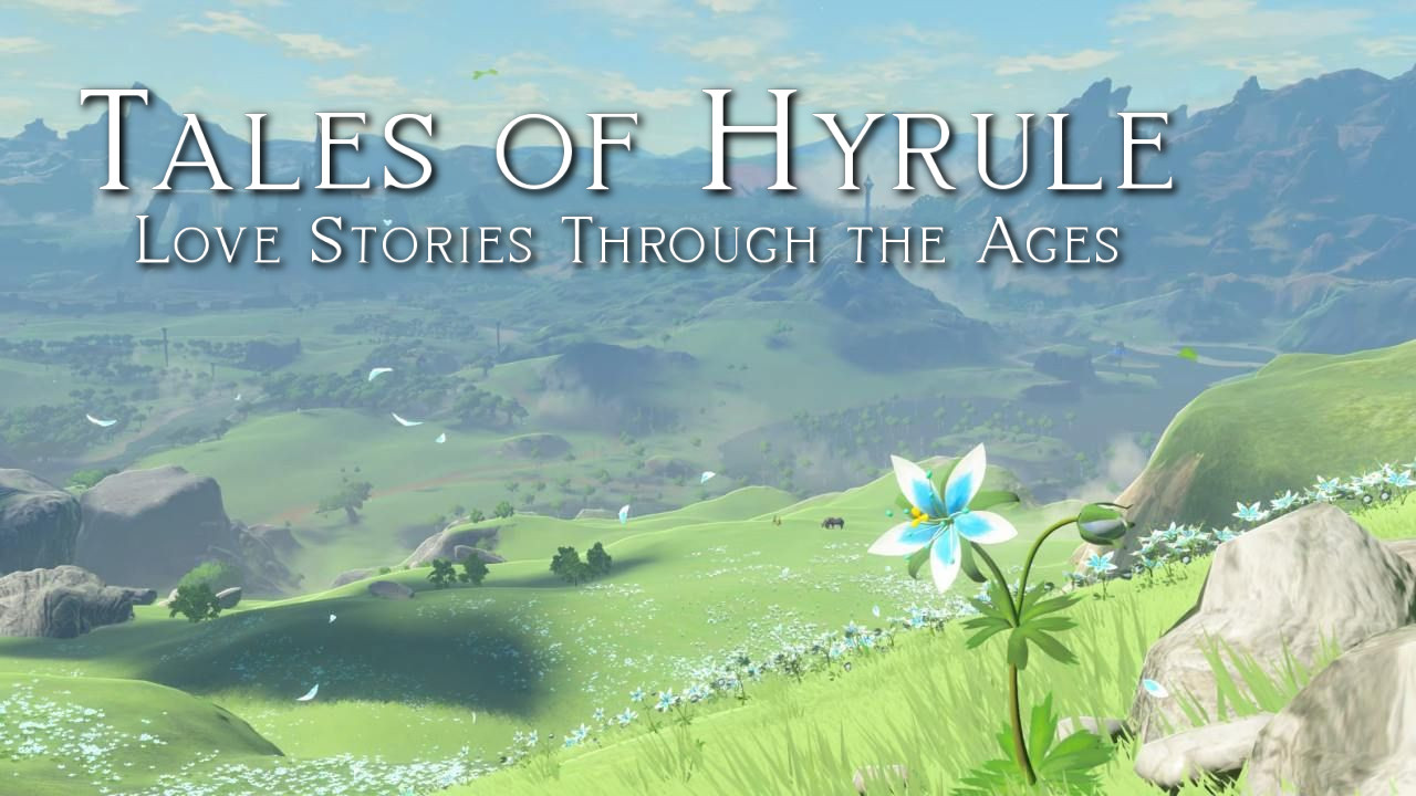 Tales of Hyrule: Love Stories Through the Ages - A Parting Gift