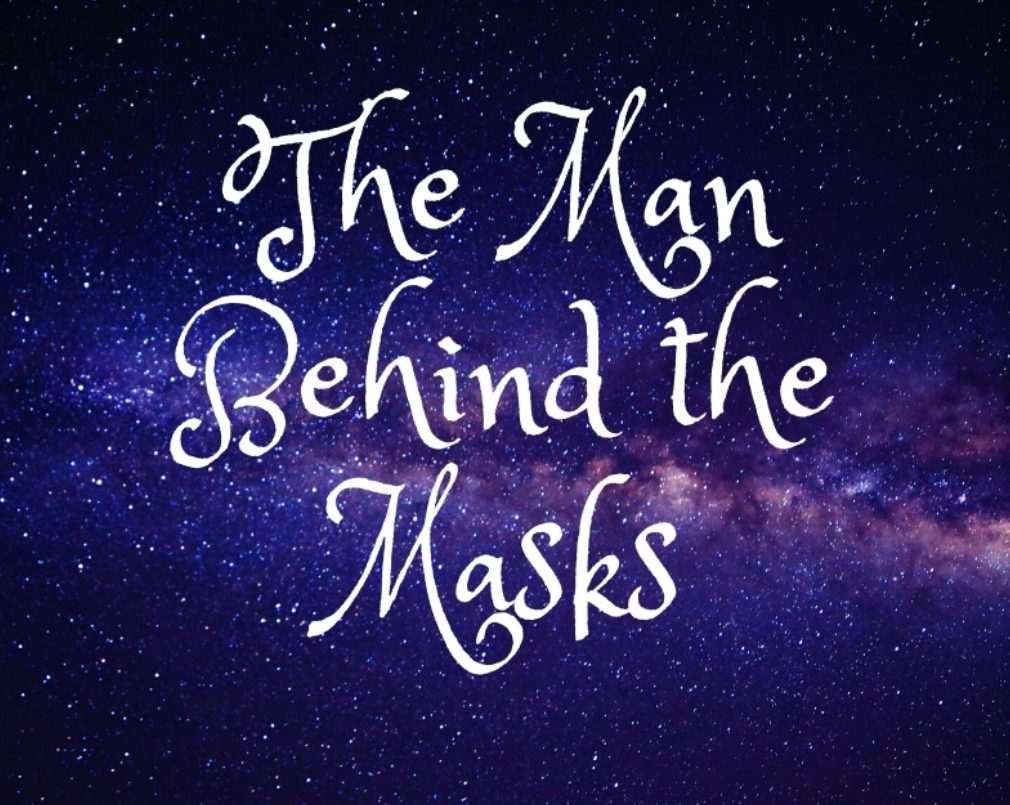 Fan Fiction Friday: The Man Behind the Masks – Part 19