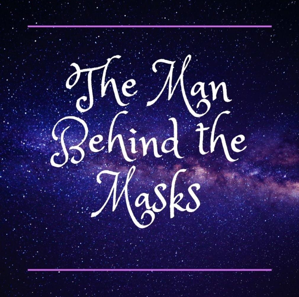 Fan Fiction Friday: The Man Behind the Masks - Part 5