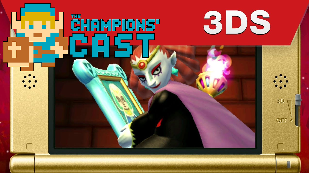 A Link Between Worlds and Discussing Our Other Favorite 3DS Games in The Champions' Cast - Episode 102!