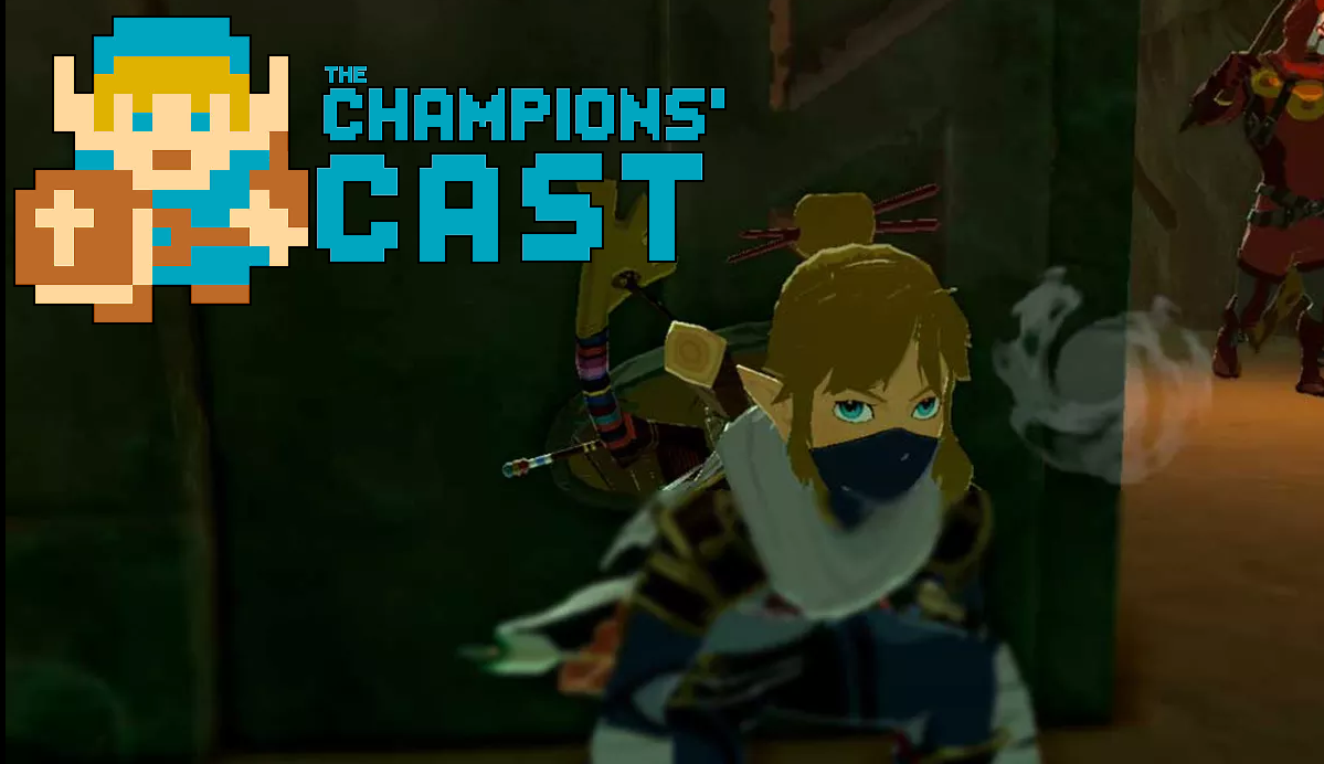 Remembering Our Favorite Stealth Segments in the Zelda Series in The Champions' Cast - Episode 117!