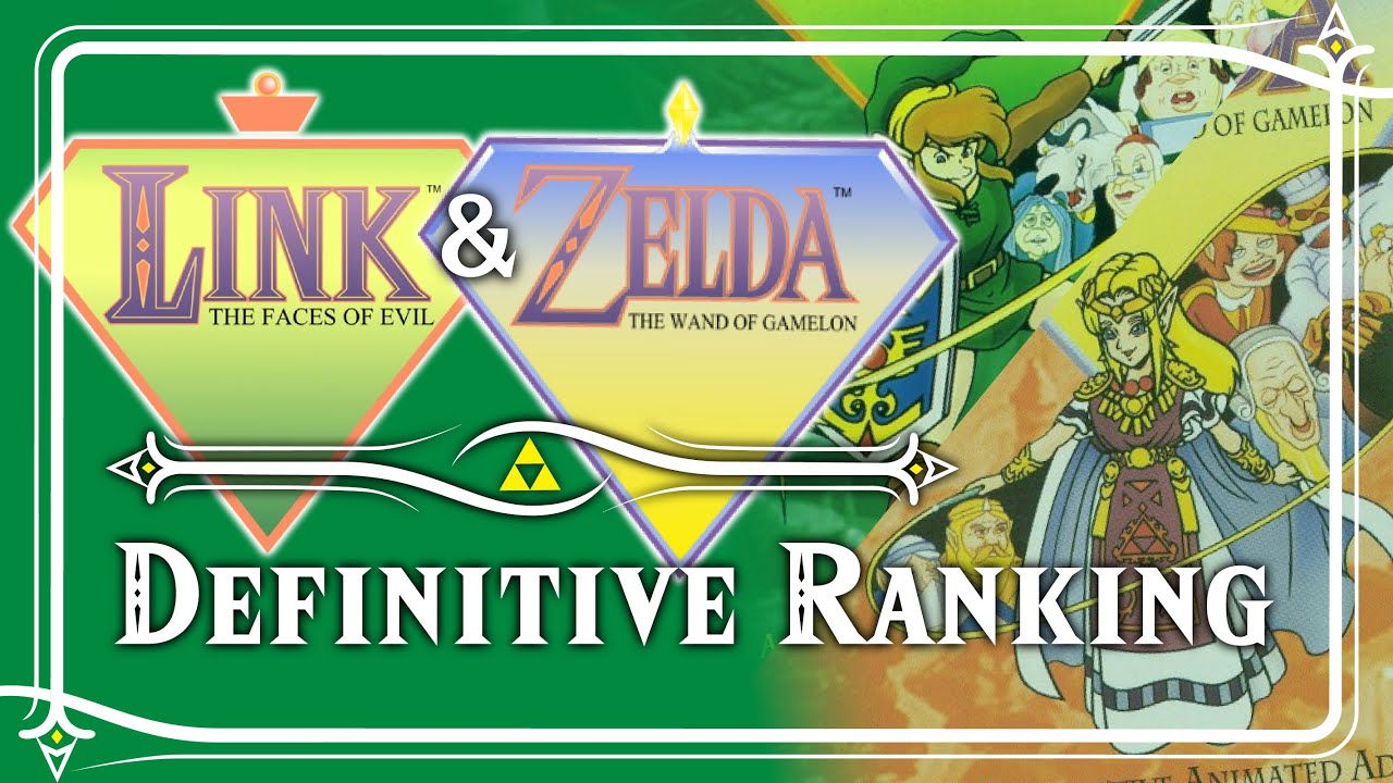 The Definitive Ranking of Zelda: The Wand of Gamelon and Link: The Faces of Evil
